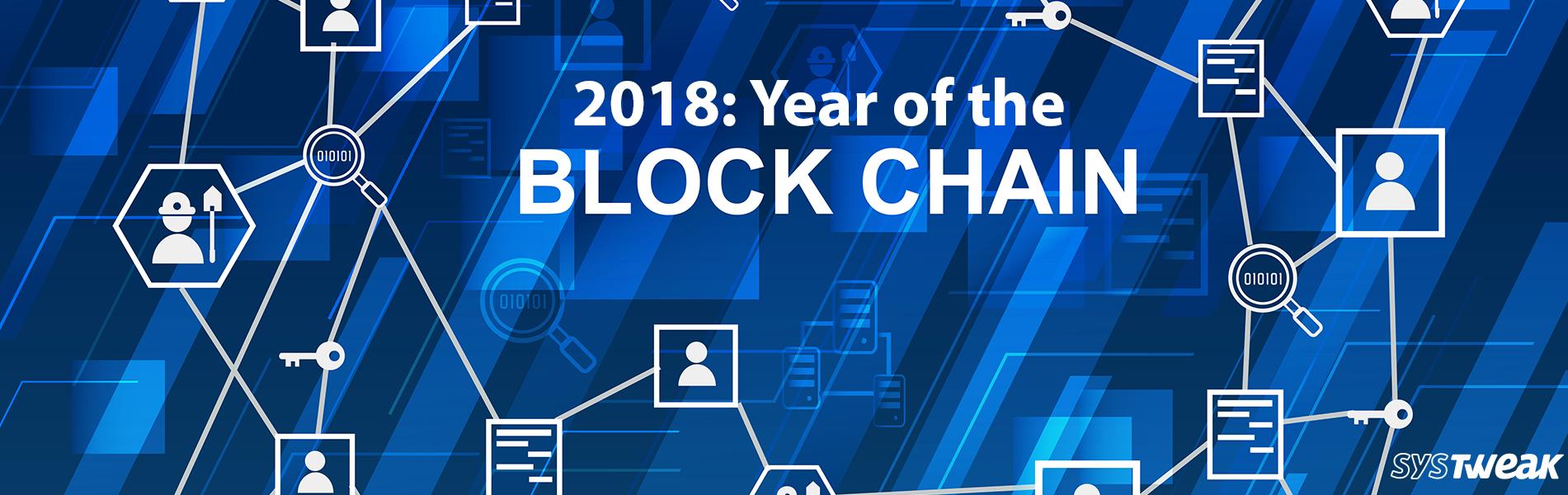 2018: The Year Blockchain Goes Mainstream