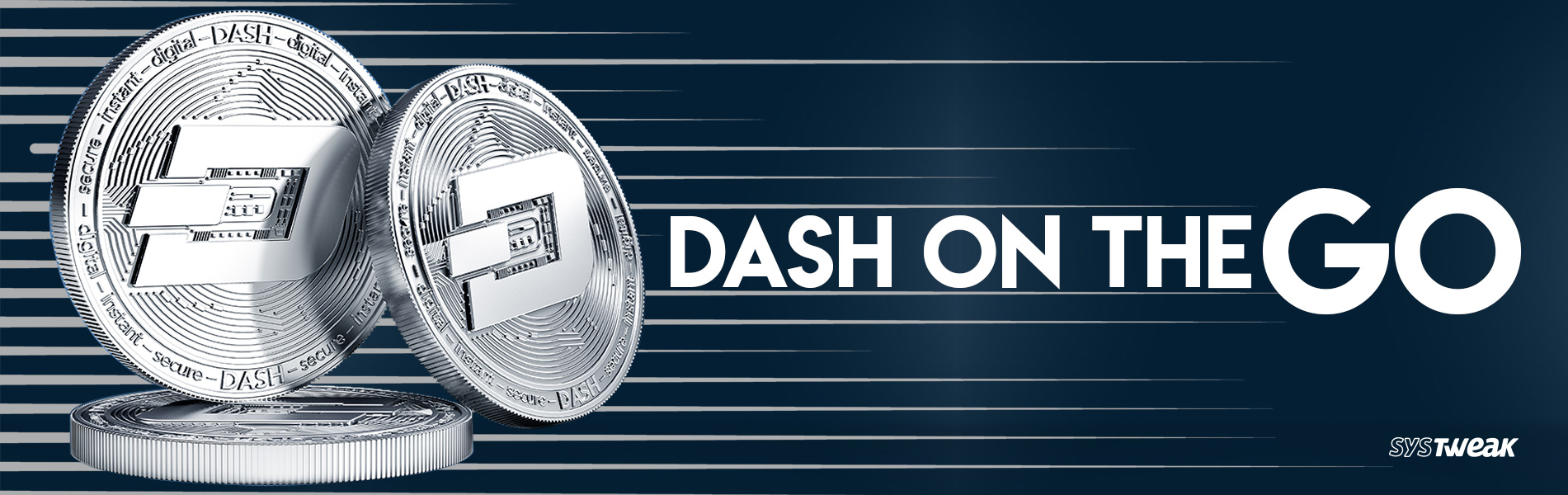 Dash: Cryptocurrency On The Go