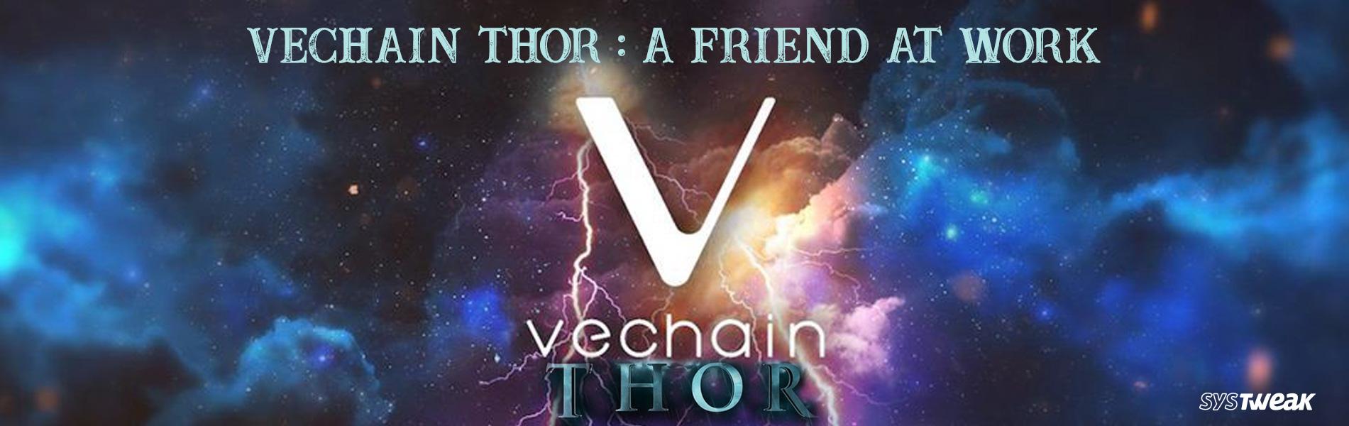 VeChain Thor: THOR Power To The VET