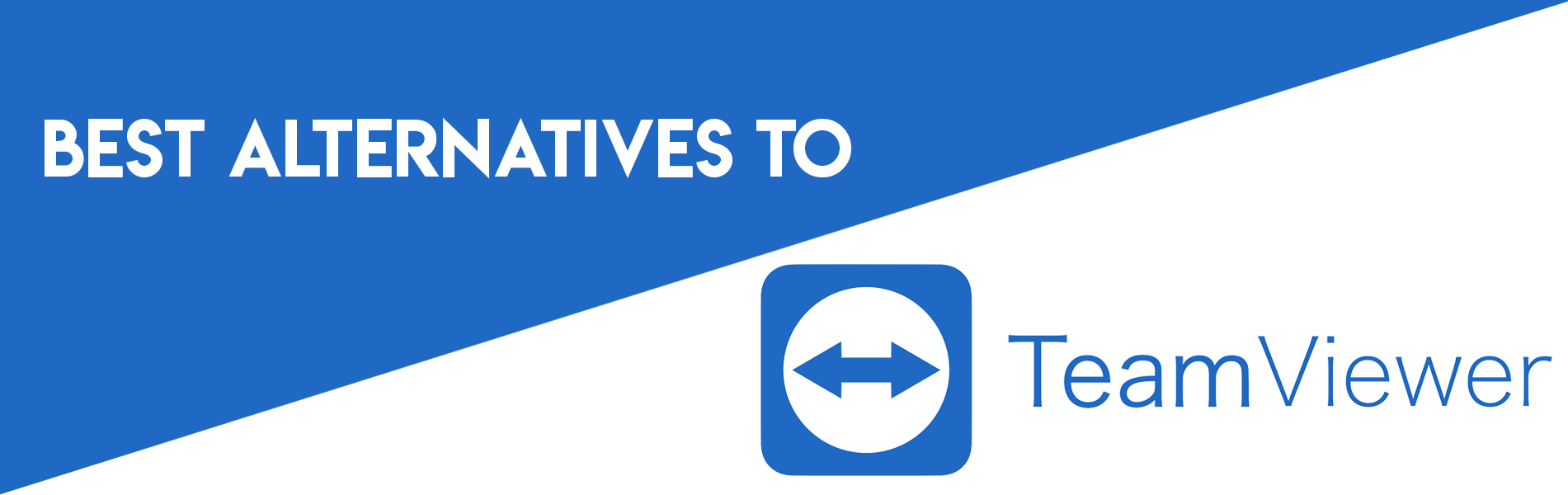 5 Best Alternatives To TeamViewer