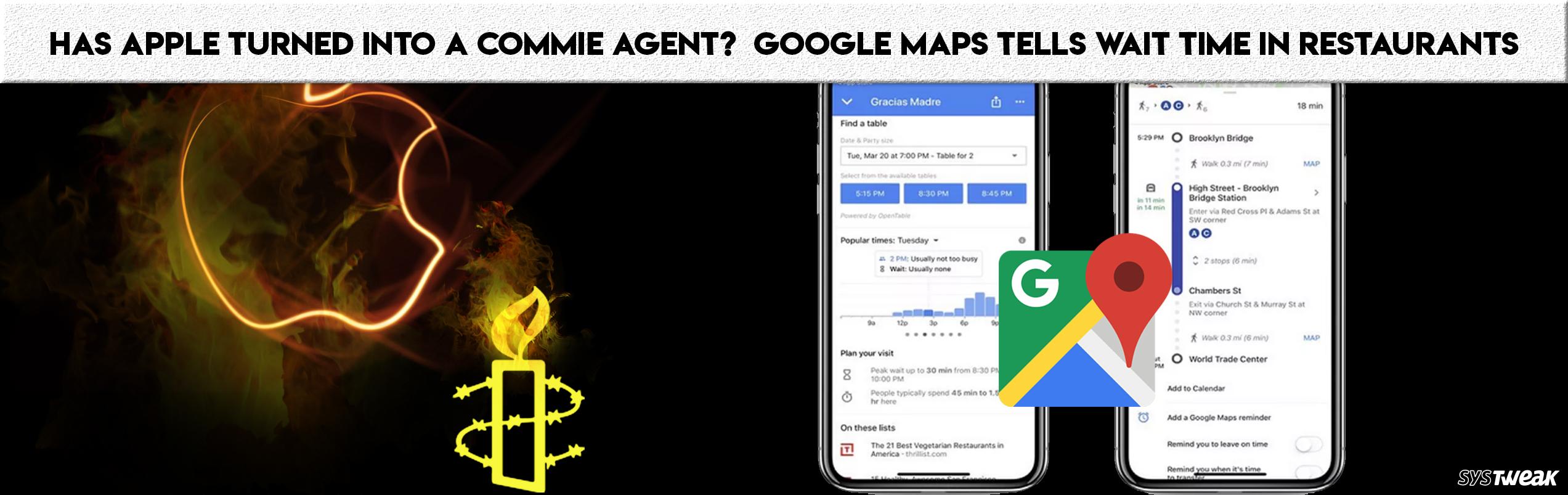 Newsletter: Apple: Amnesty International's Next Target & Google Map's New Feature