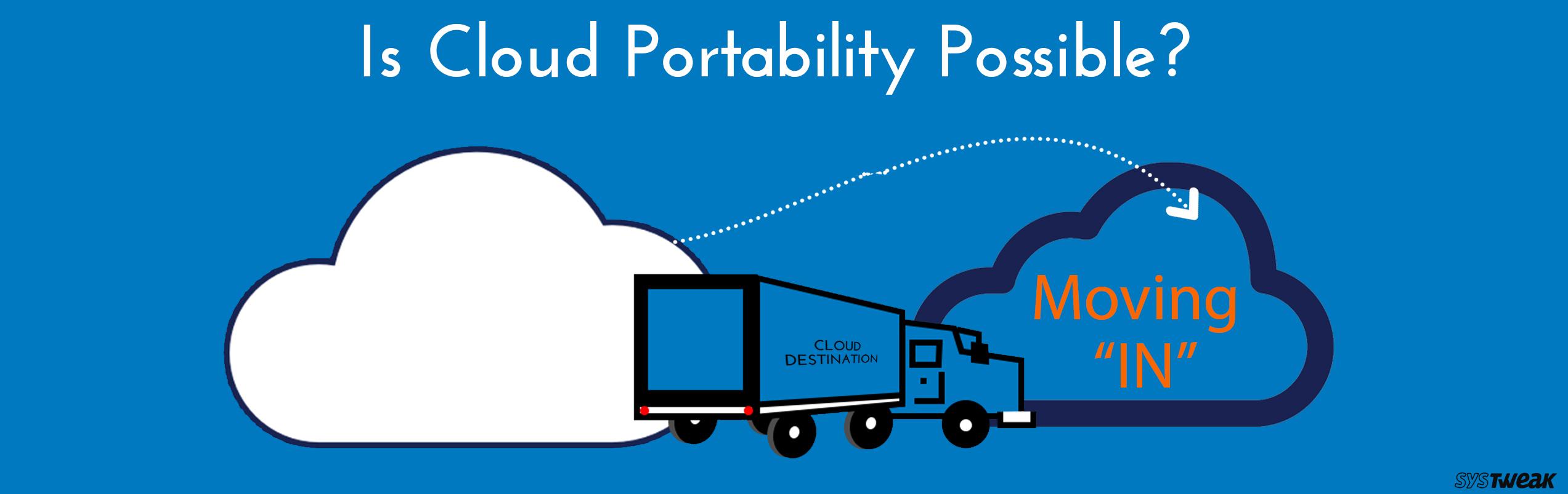 Will We Ever Reach Cloud Portability?