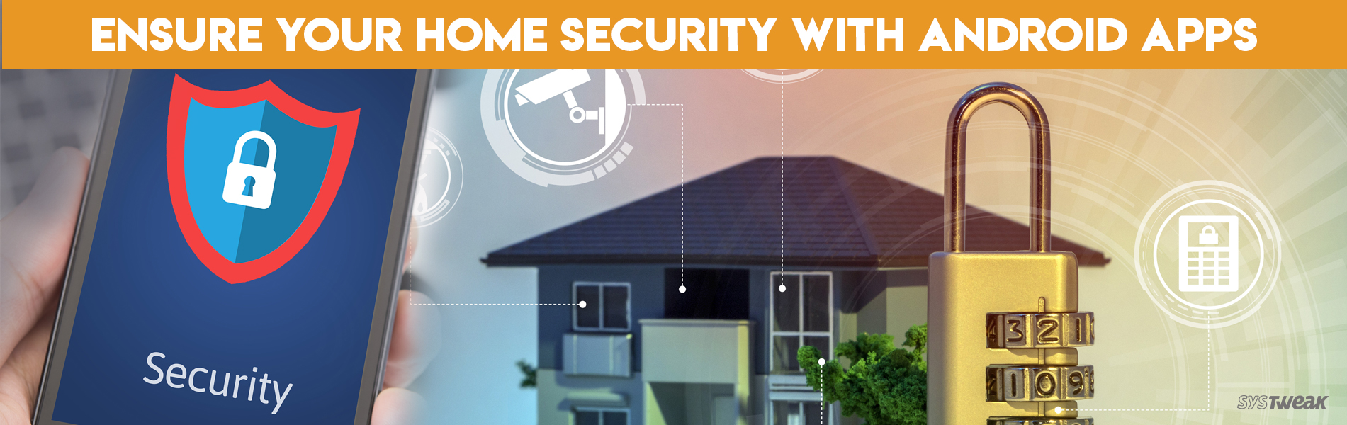 Android Apps That Could Help You Secure Your Home