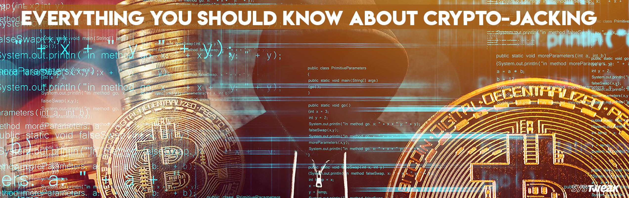 What is Cryptojacking? How It May Harm You?