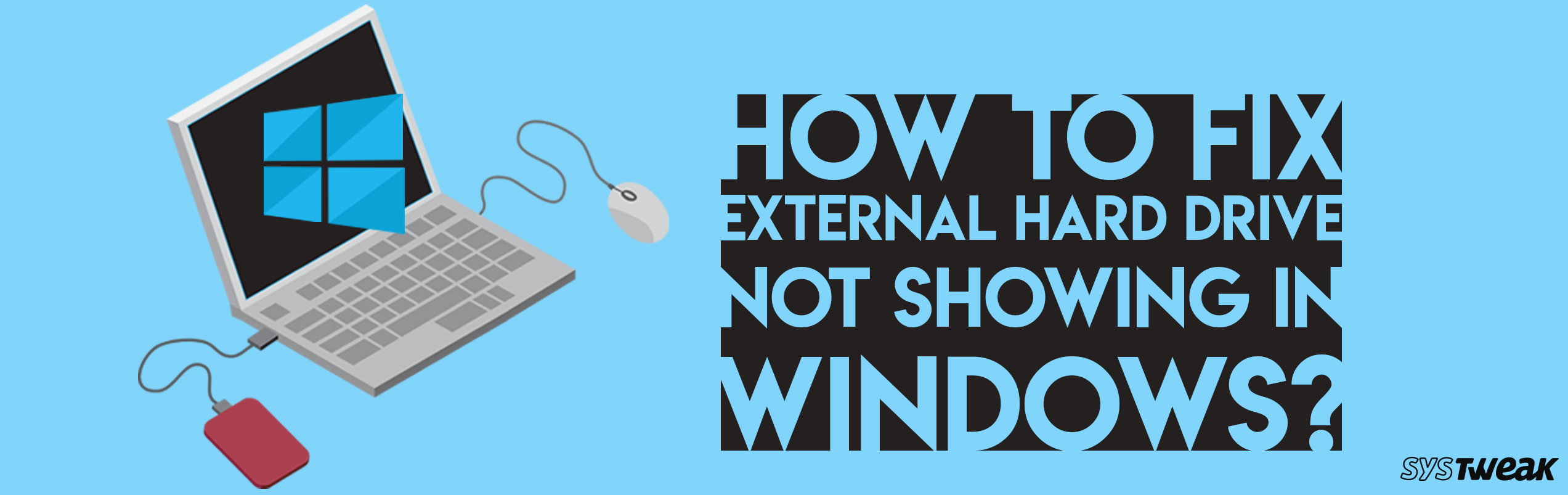 How To Fix External Hard Drive Not Showing In Windows