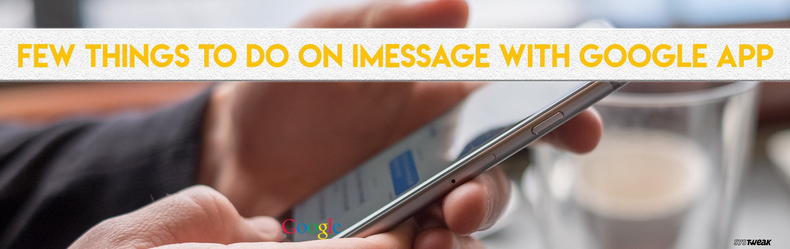 7 Fun Things To Do on iMessage Using Google App