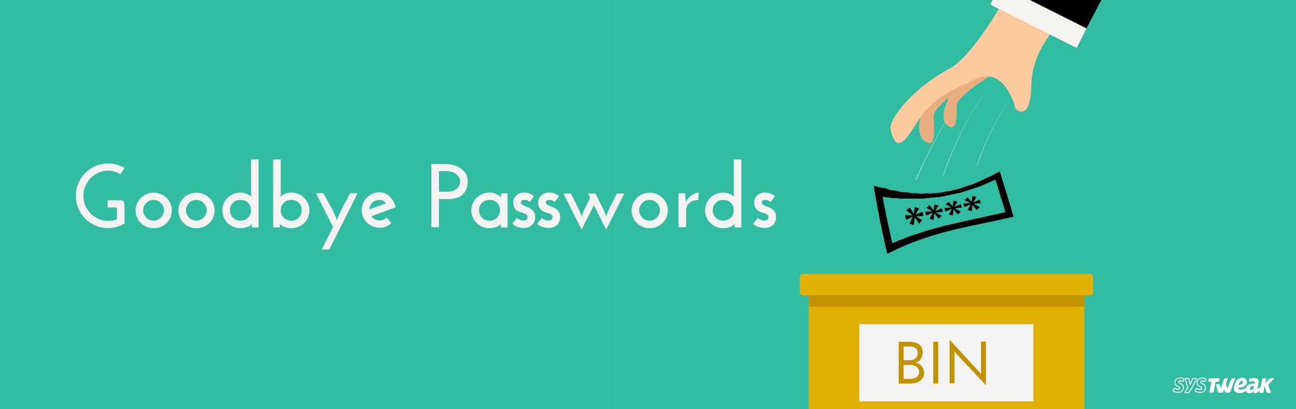 Revamp your Security Mechanism- Go Passwordless