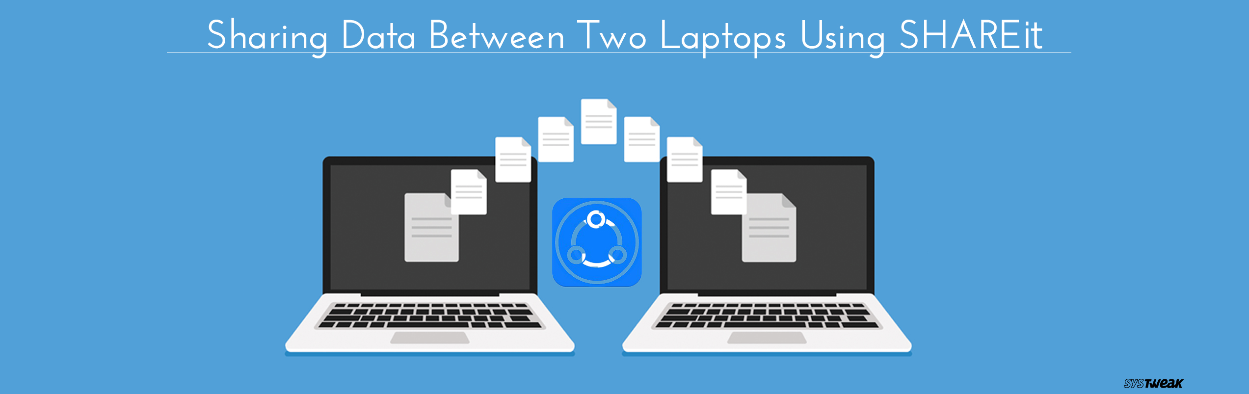 How to Transfer Data/Files Between Laptops Using SHAREit