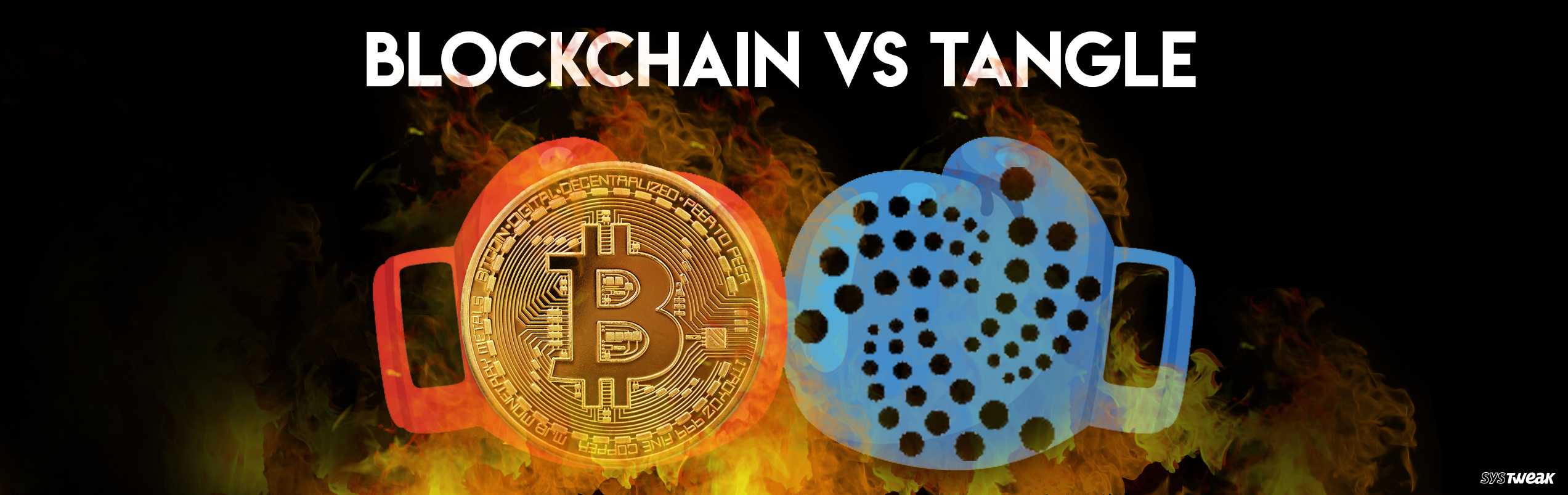 The Ultimate Battle Between Blockchain and Tangle
