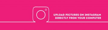 How to Upload Pictures and Videos to Instagram From Laptop or PC