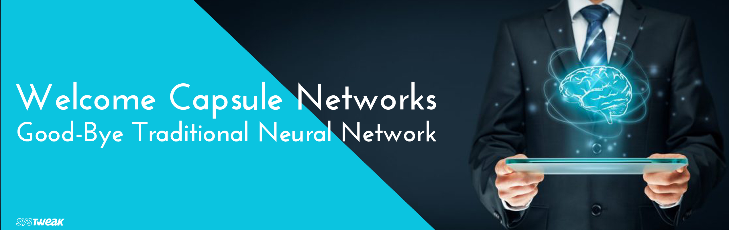Will Capsule Networks Replace Traditional Neural Networks?