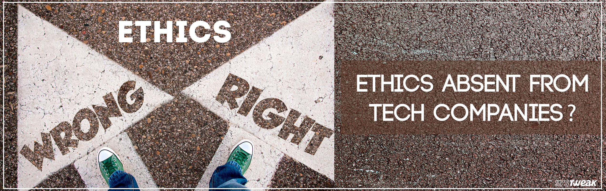 Ethics: Tech Companies Pay Attention!