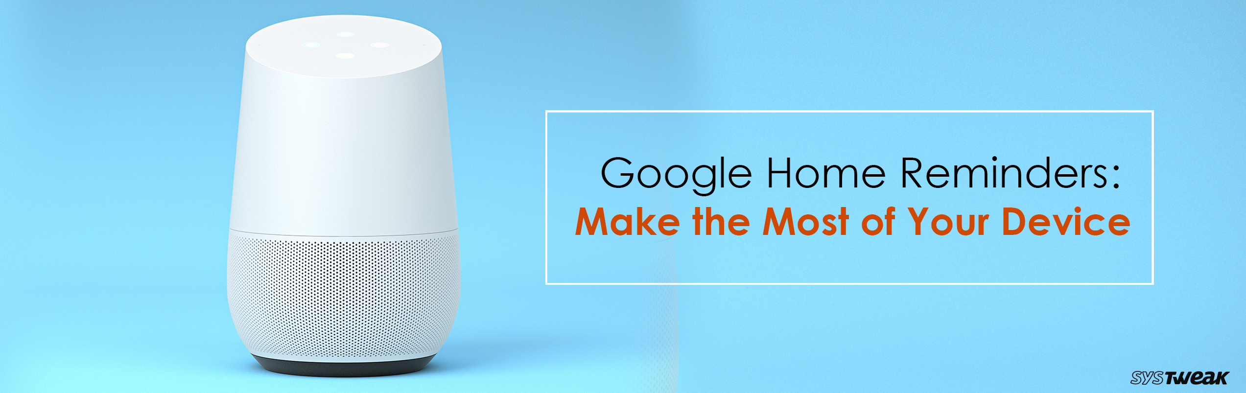 Quick Guide on How to Create Reminders on Google Home
