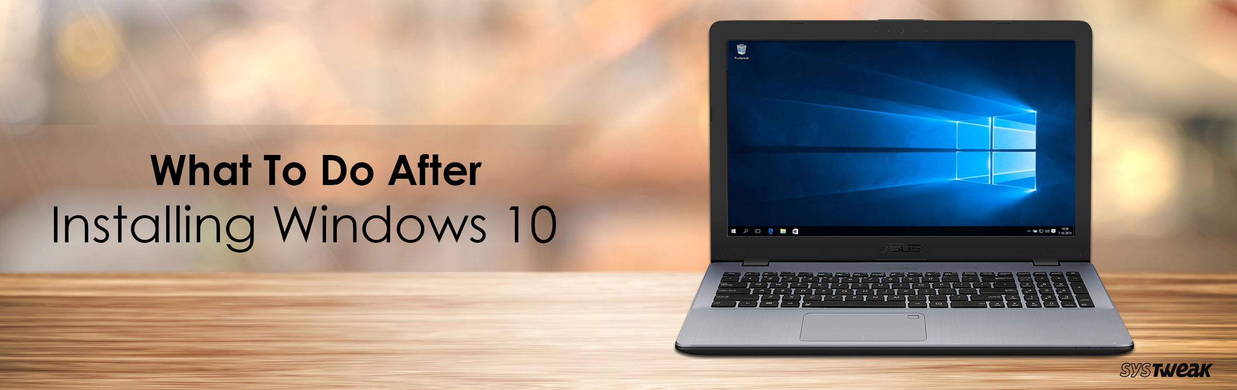 Things You Should Do On Priority After installing Windows 10