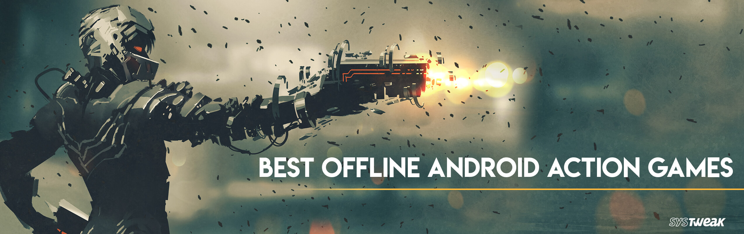 Top 10 Action Games For Android To Play Offline In 2018