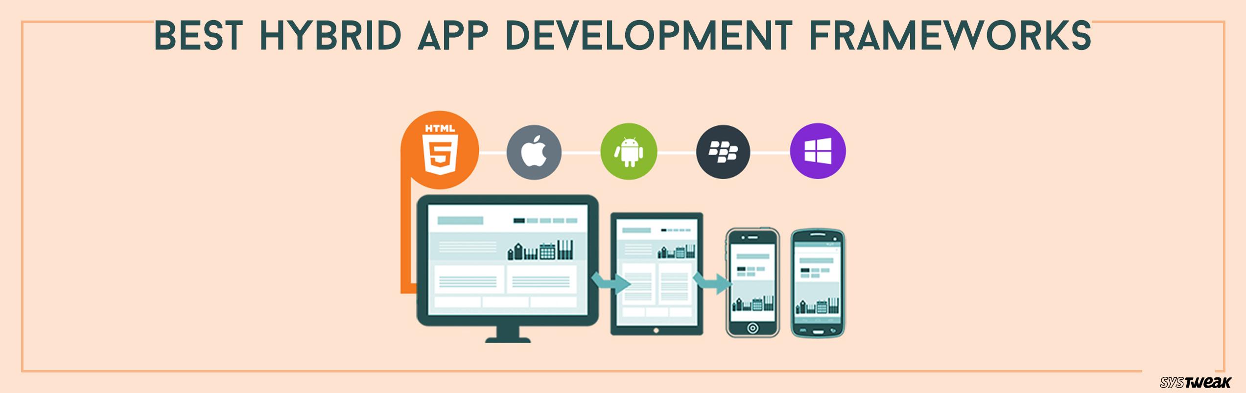 Best Hybrid App Development Frameworks In 2018