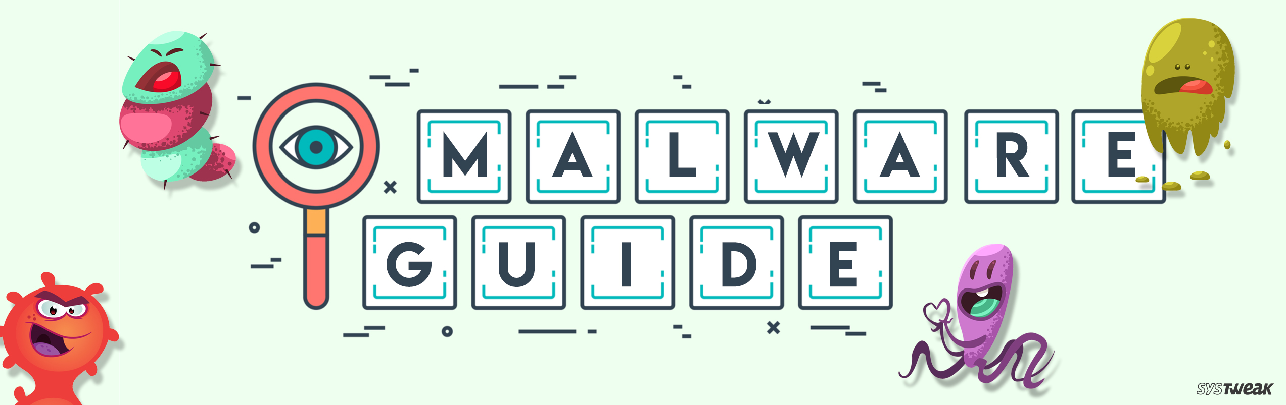 Malware: Everything You Need To Know