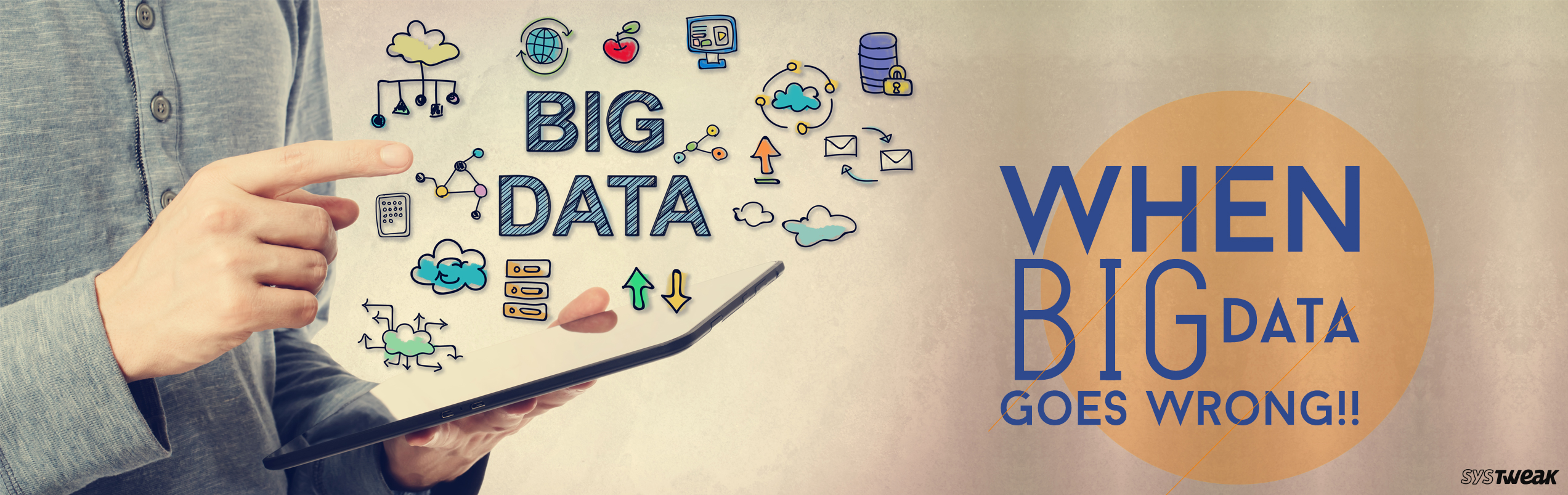 What Could Possibly Go Wrong With Big Data?