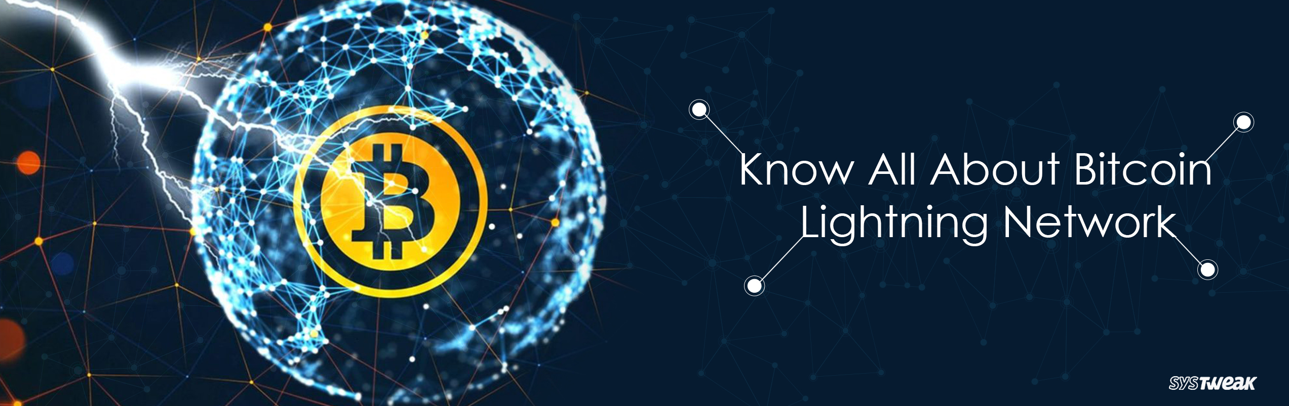 An Ultimate Guide To Know About Bitcoin Lightning Network