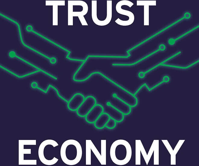 Are We Establishing A New Trust Economy