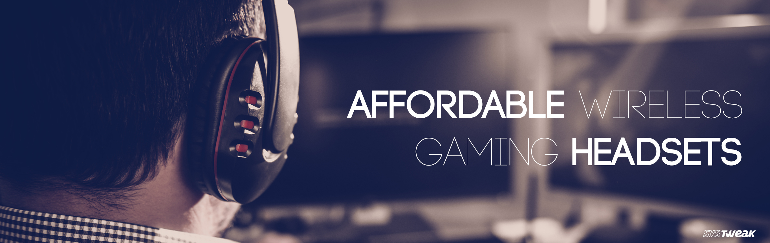 Best Wireless Gaming Headsets That Fits In Your Budget