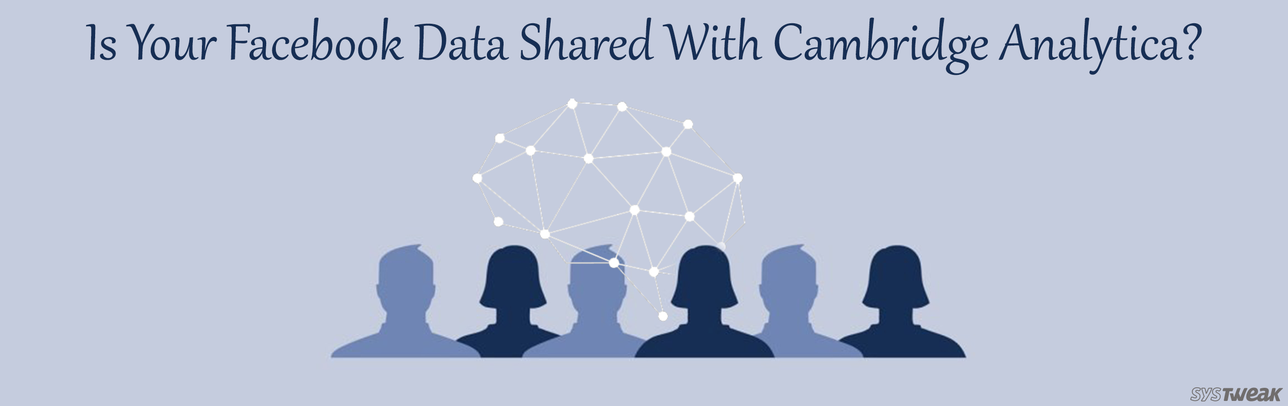 Now Check If Your Facebook Data Has Been Shared With Cambridge Analytica