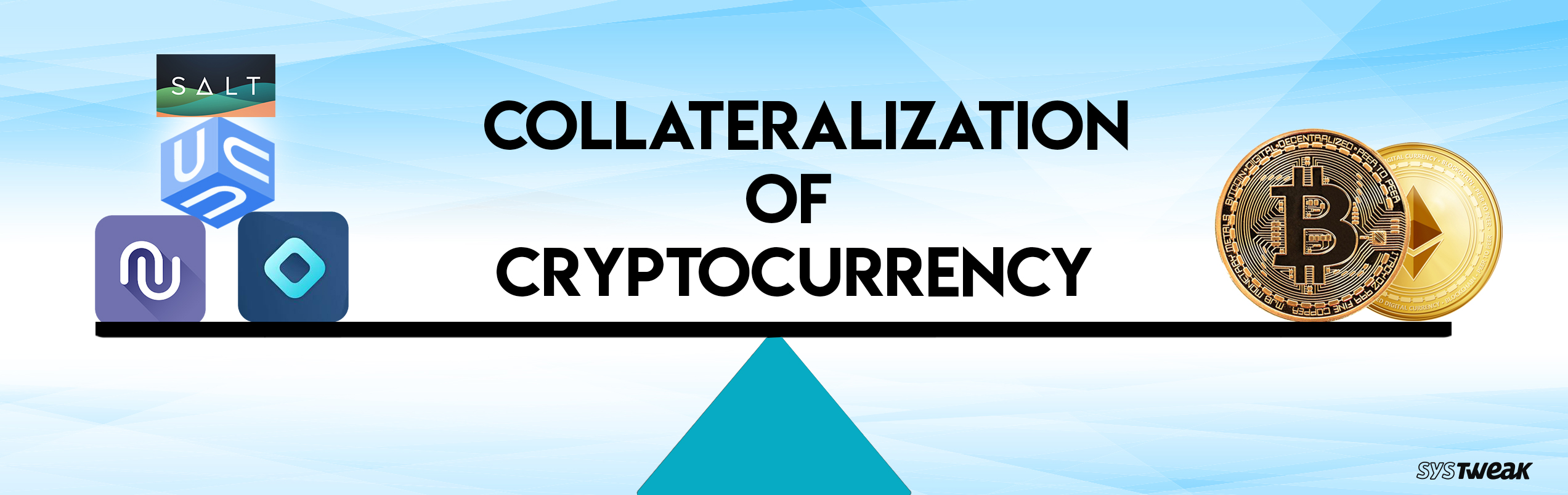 Collateralization of Cryptocurrency: The Dawn Of A New Era In Financing