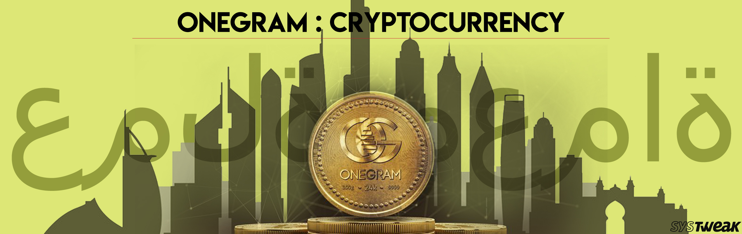 OneGram: The Bridge Between Islamic Banking And Blockchain