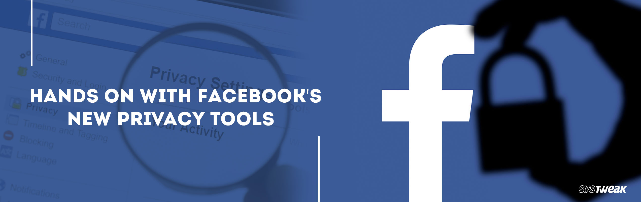 How To Ensure Your Privacy Is Protected On Facebook