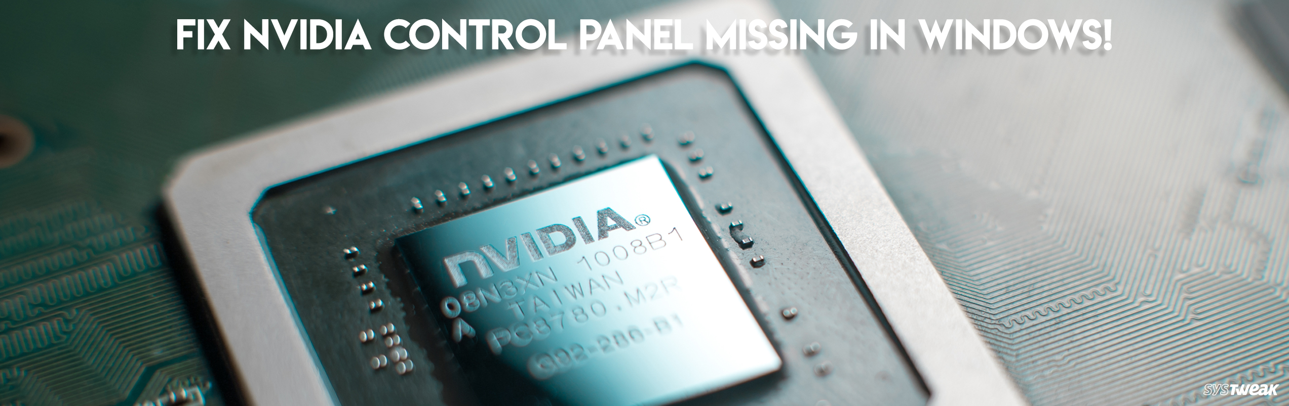 How To Fix Nvidia Control Panel Missing In Windows 10, 8, 7?