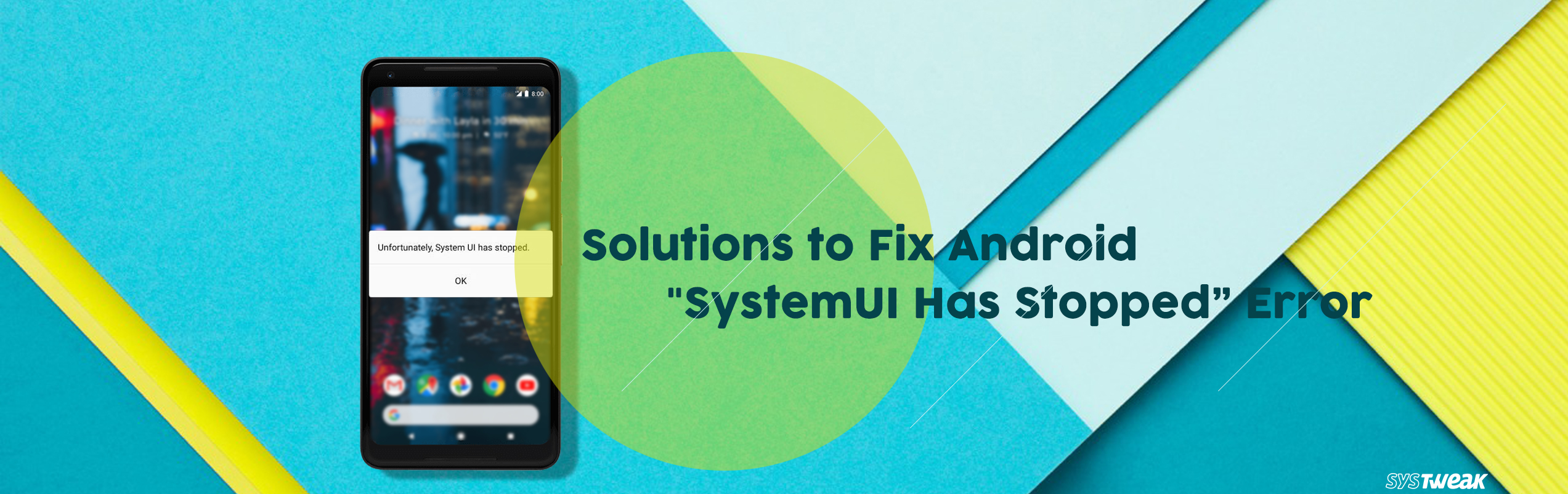 """How to Fix """"SystemUI Has Stopped Error"""" on Android"""