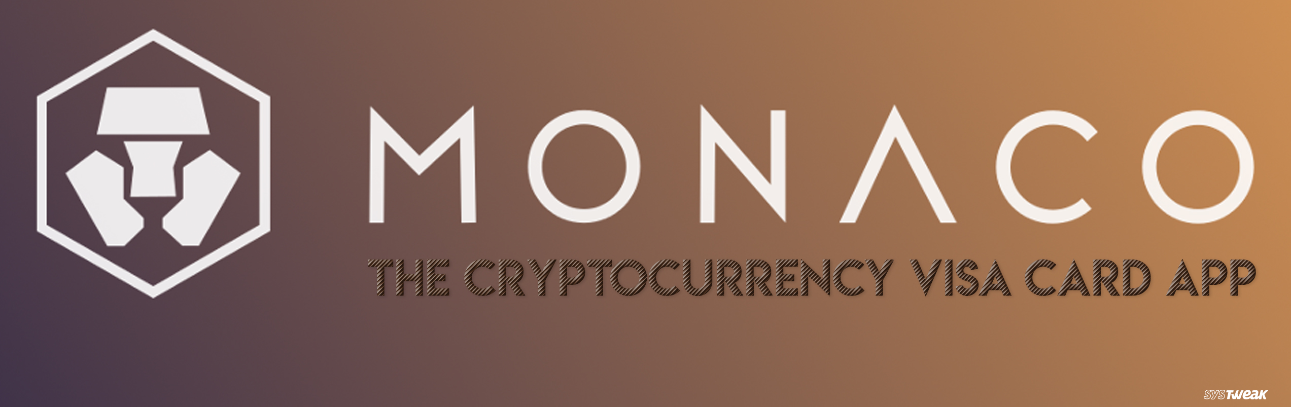 Monaco: Cryptocurrency In Every Wallet