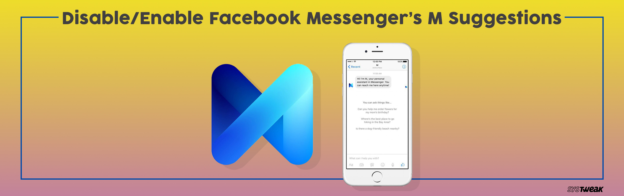 Toggle Off & On Facebook Messenger's M Suggestions