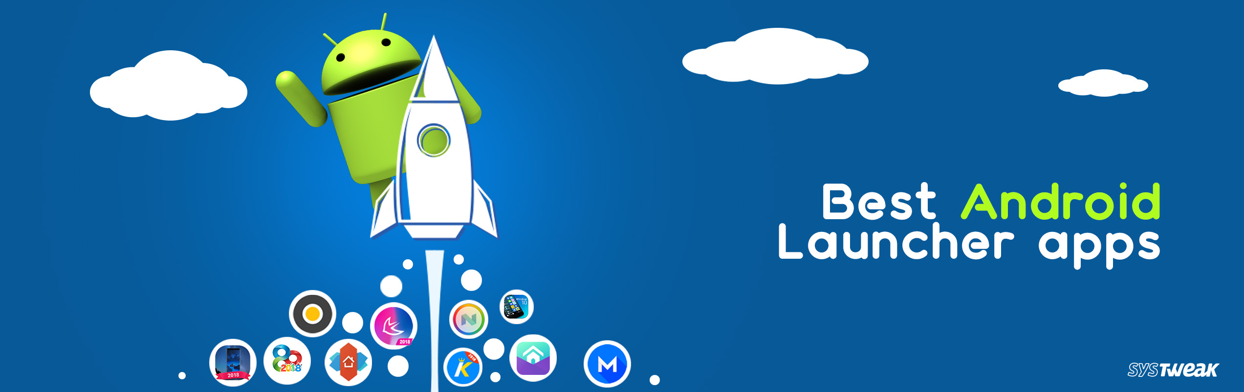 20 Best Android Launcher Apps in 2018 – Fastest Launcher for Android