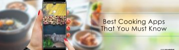 5 Best Cooking Recipes Apps Everyone Should Know About
