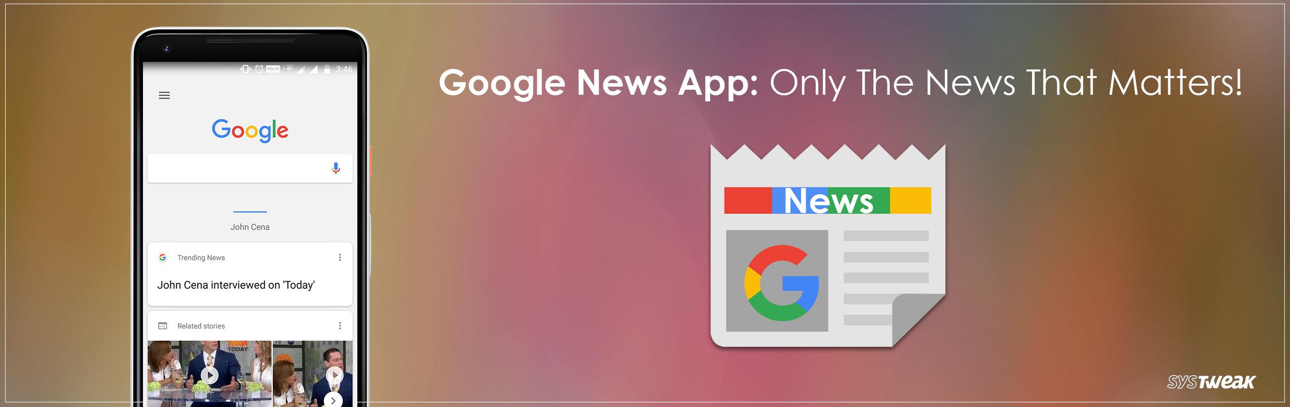 Say Hello To Google News App!