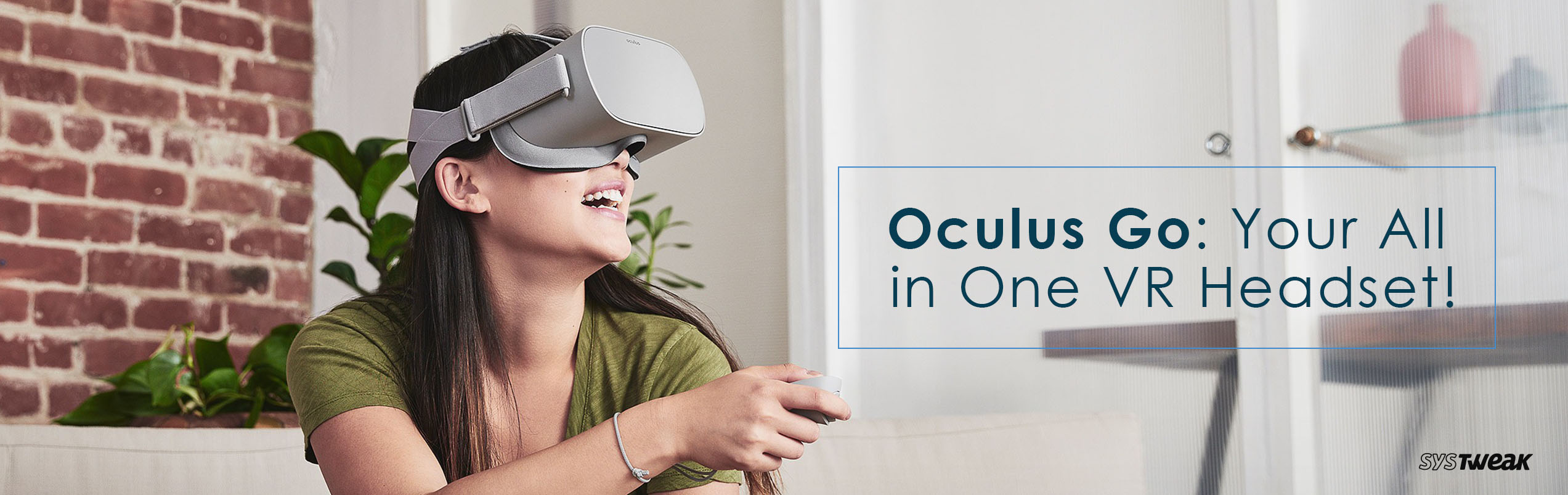 Take Virtual Reality to a Next Level With Oculus Go!