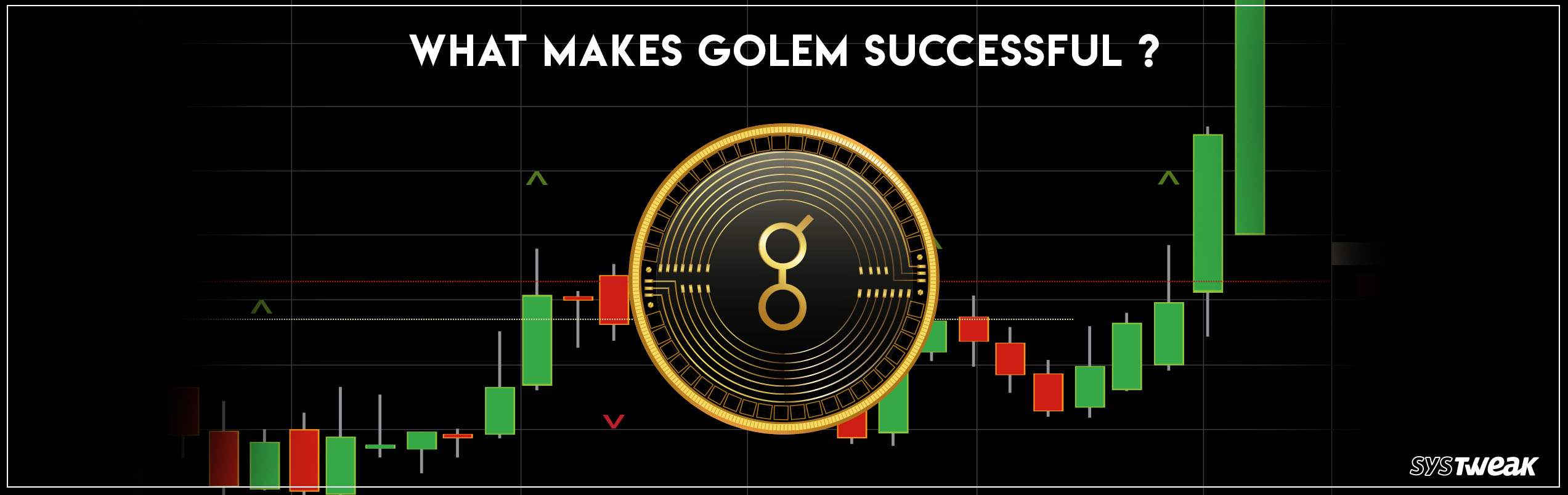 Reasons for Golem (GNT) Success