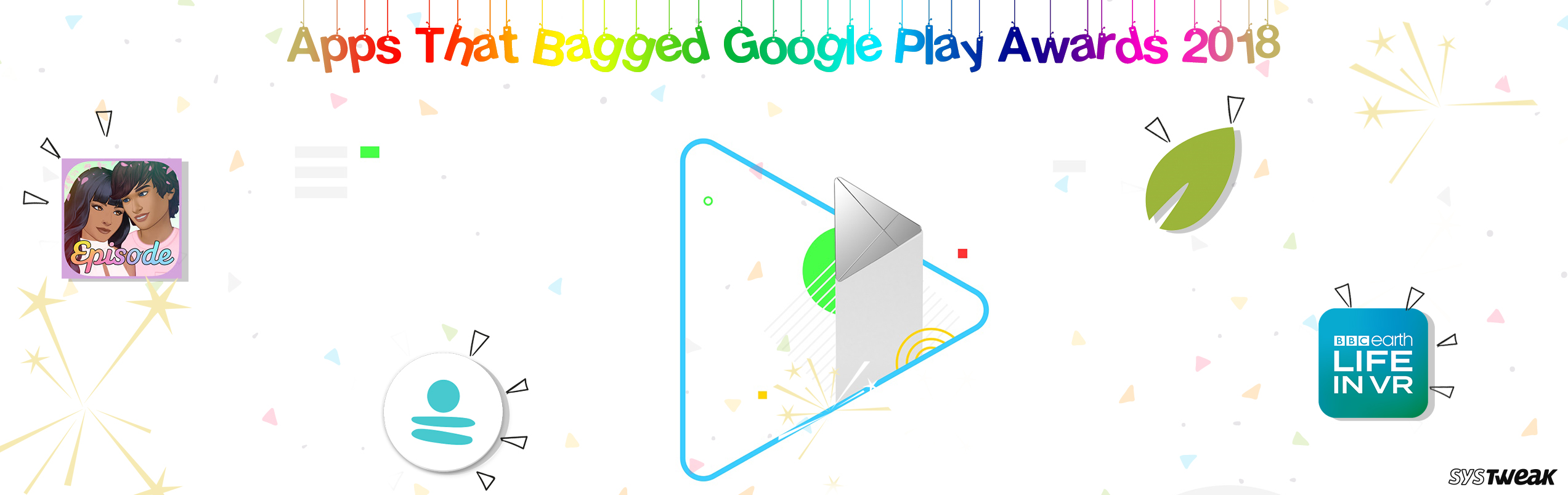 All You Need To Know About Google Award-Winning Apps