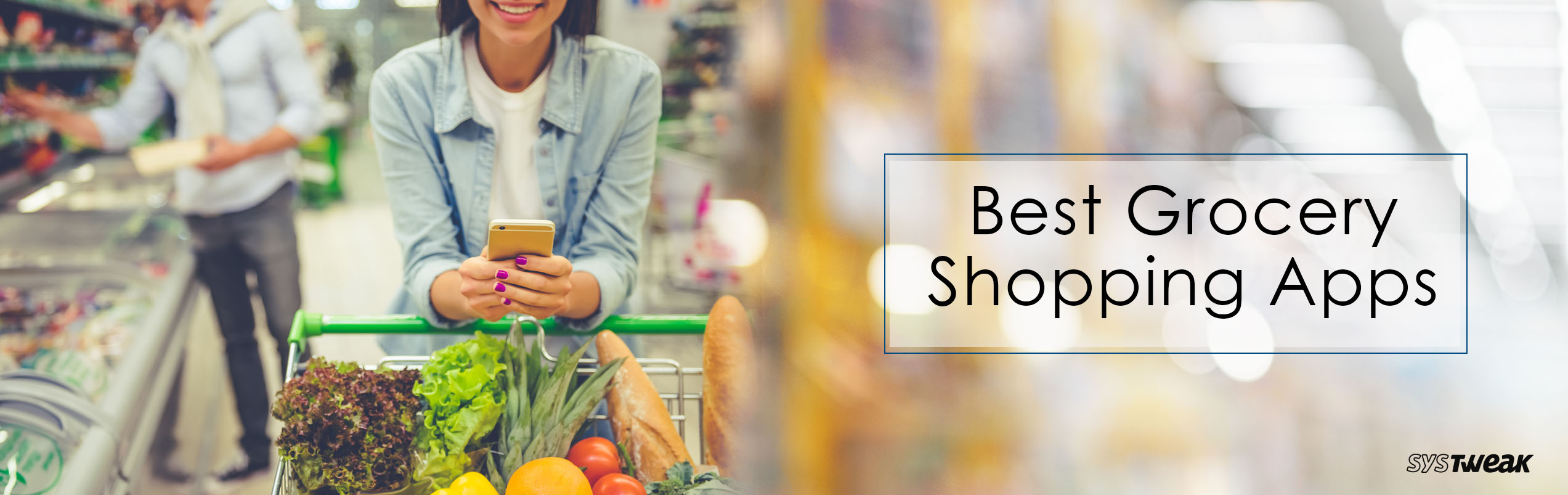 10 Best Grocery Shopping Apps for your Next Spree