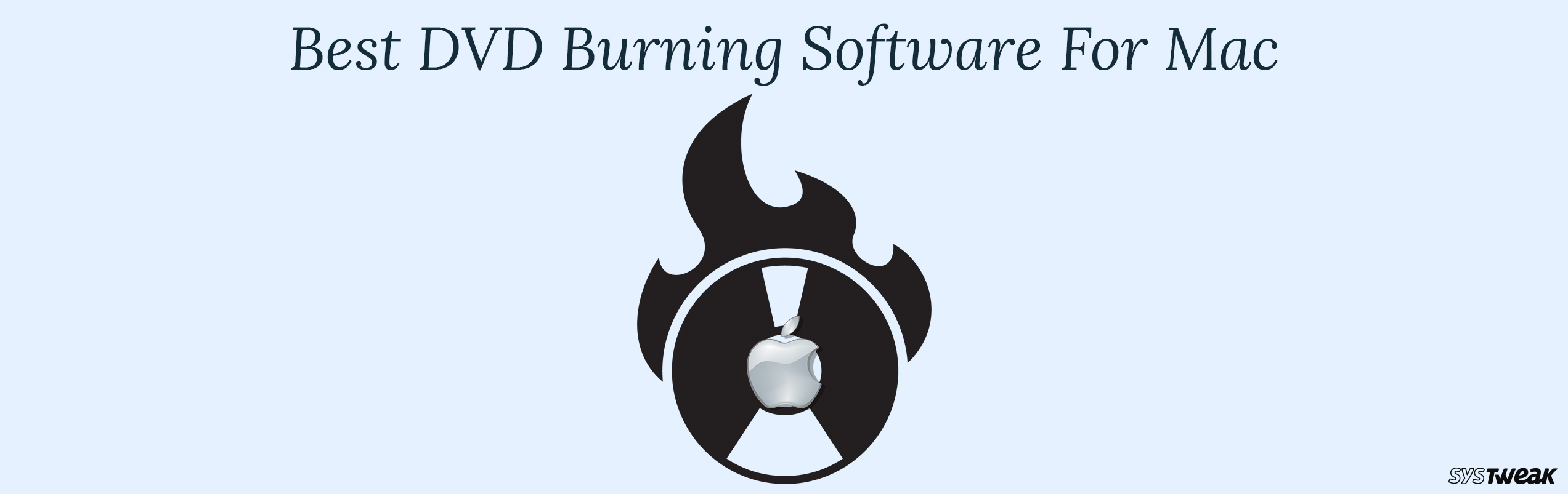 Best DVD Burning Software For Mac