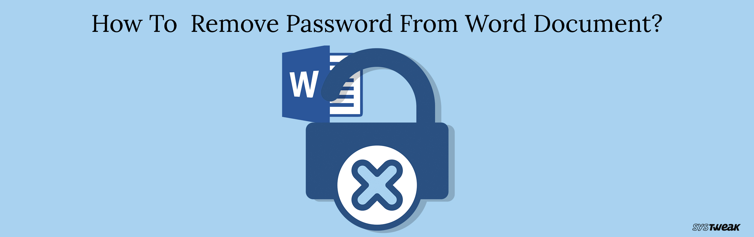 How To Remove Password From Word Document