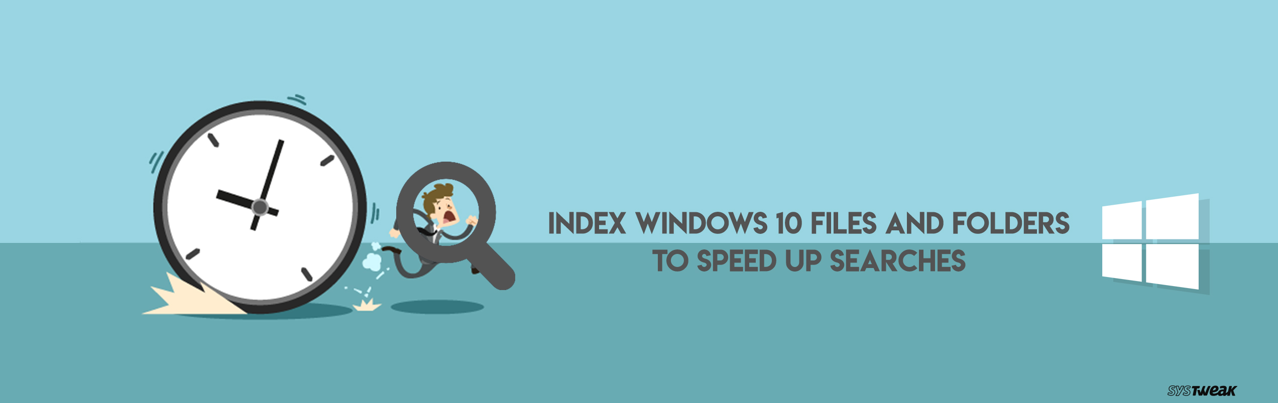 How To Index Files In Windows 10 To Get Faster Searches
