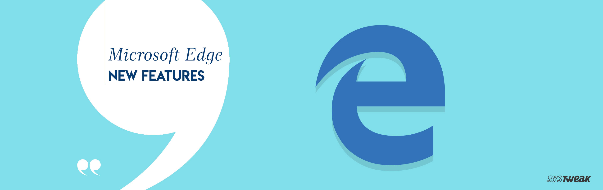 11 Latest Microsoft Edge Updates