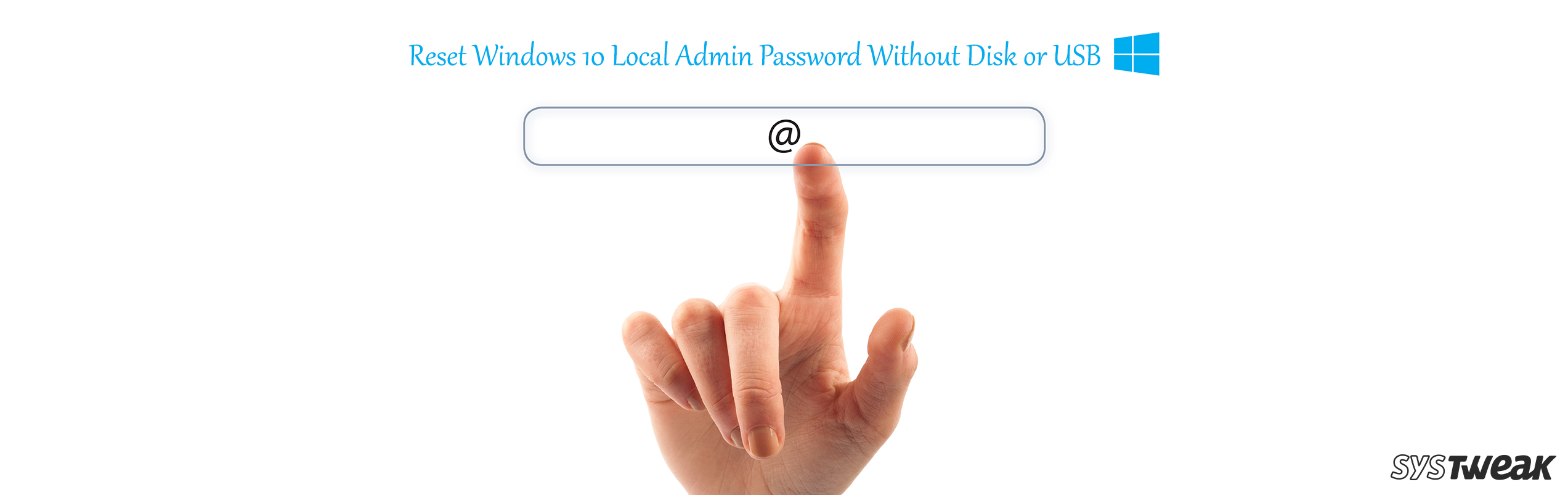 How To Reset Windows 10 Local Admin Password Without Disk or USB