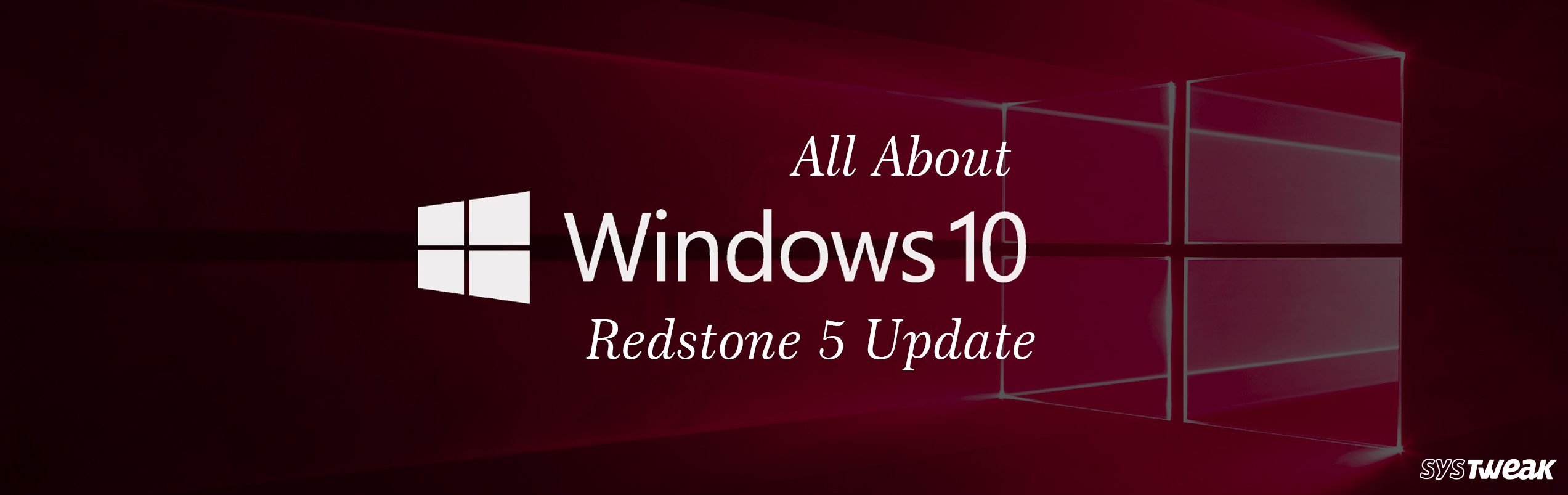 All You Must Know About Windows 10 Preview Build 17677 Redstone 5 (RS5)