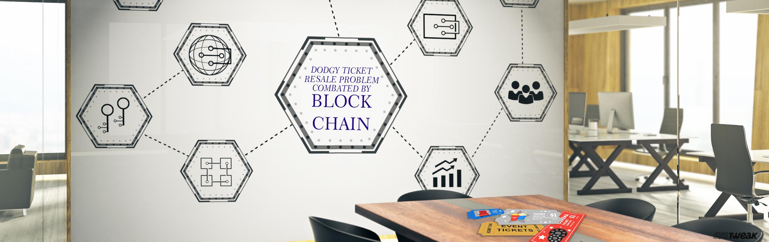 Can Blockchain Resolve Dodgy Ticket Resales?