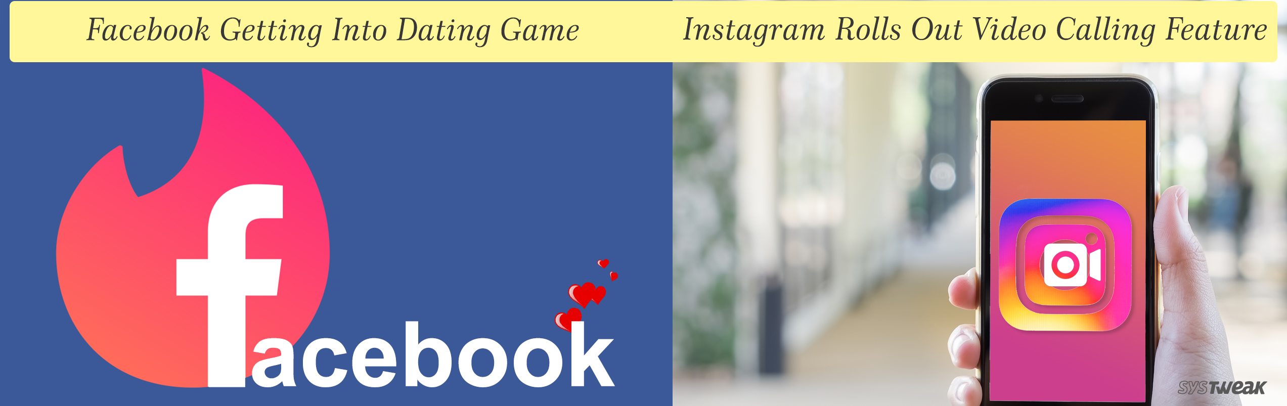 NEWSLETTER: FACEBOOK ANNOUNCES DATING FEATURE AND INSTAGRAM ROLLS OUT VIDEO CALLING