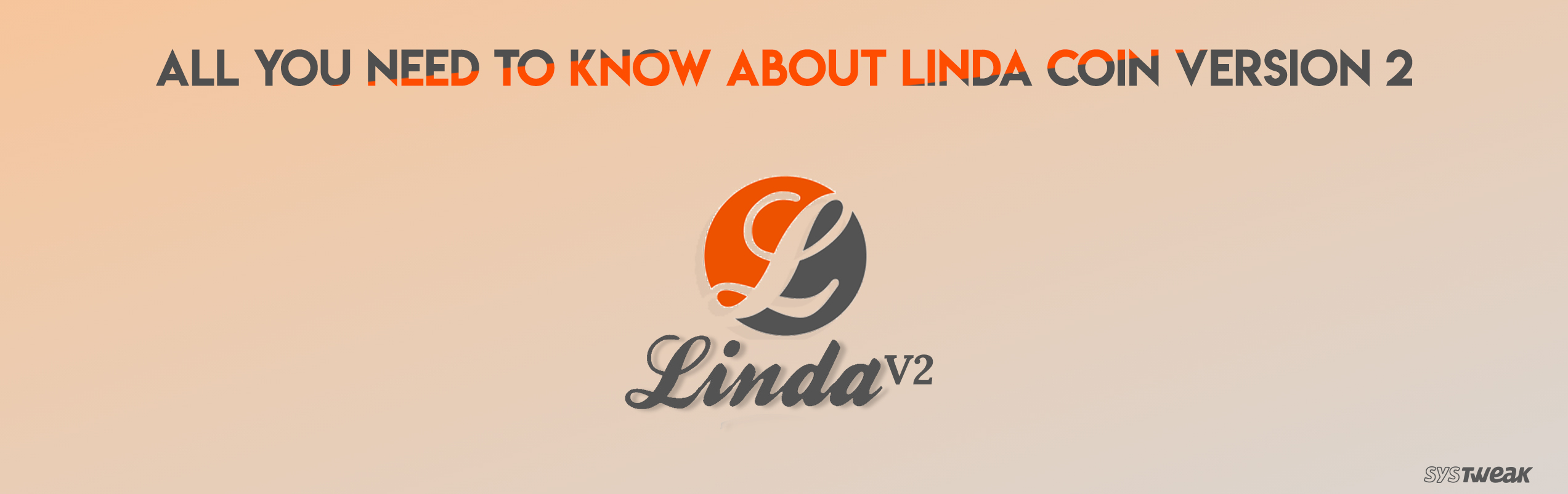 An Ultimate Guide To Know About Linda Coin Version 2
