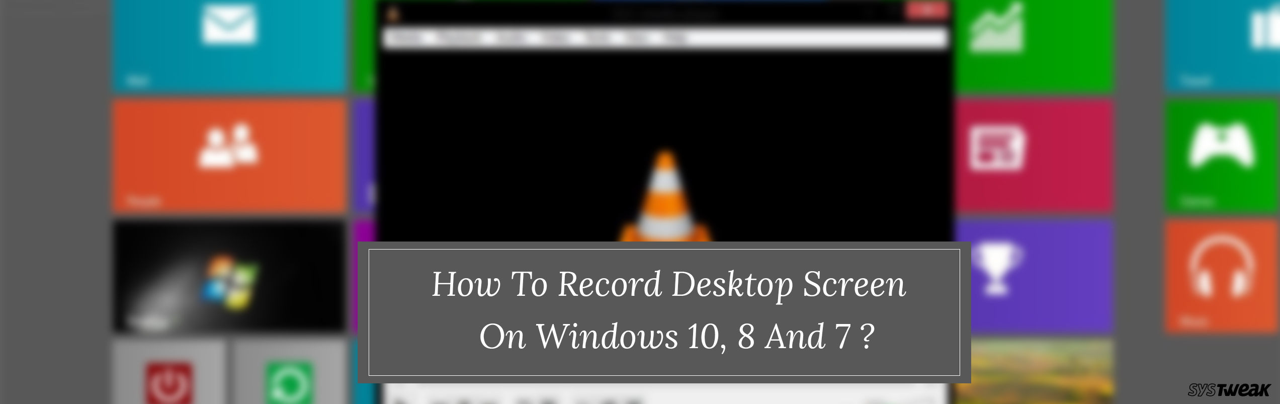 how to record your screen with vlc media player on windows 10  8 and 7